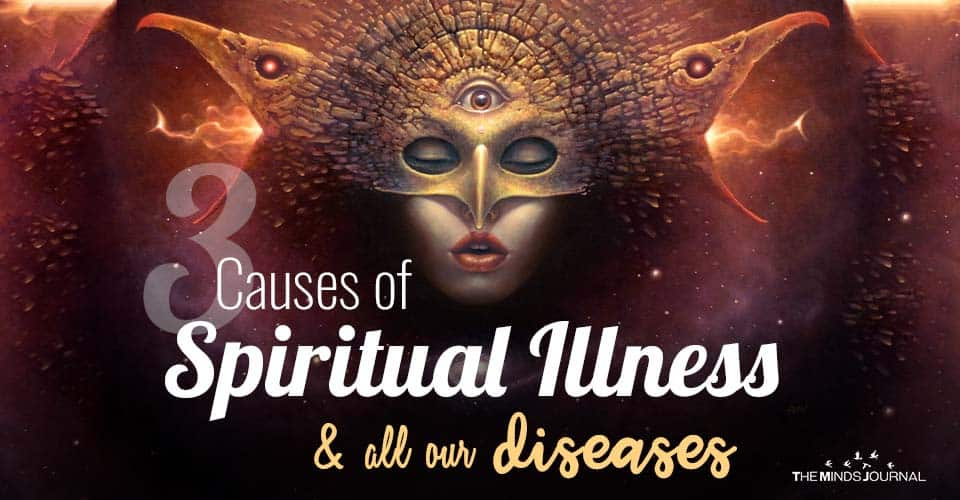 Causes of Spiritual Illness