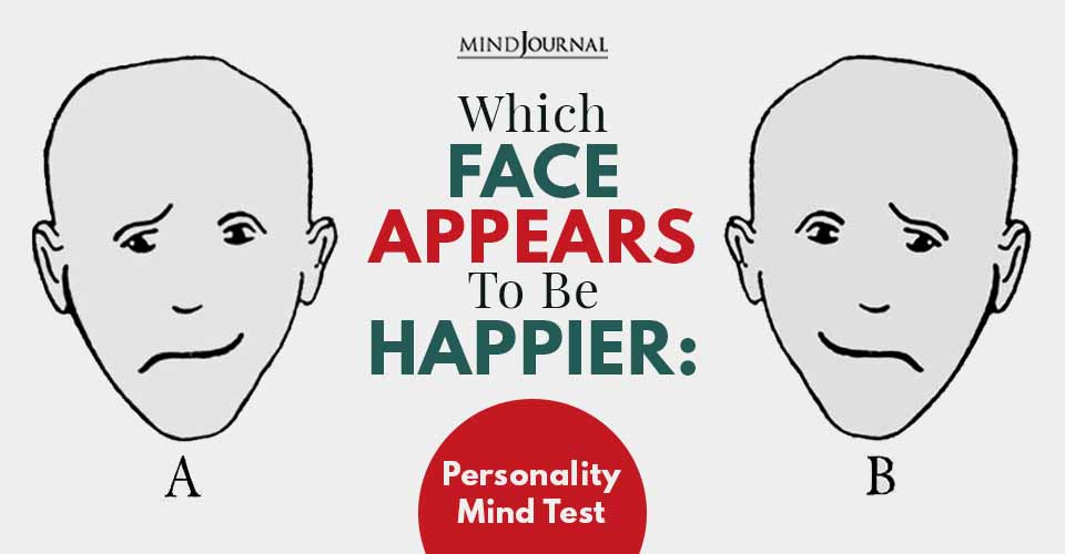 Face Appears To Be Happier Mind Test