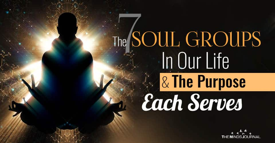 The 7 Soul Groups In Our Life and The Purpose Each Serves