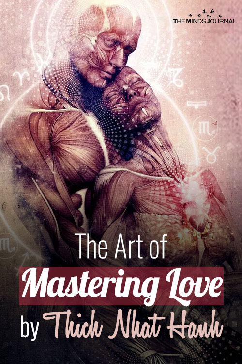 The Art of Mastering Love by Thich Nhat Hanh