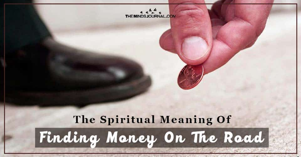 The Spiritual Significance and Meaning of Finding Money On The Road