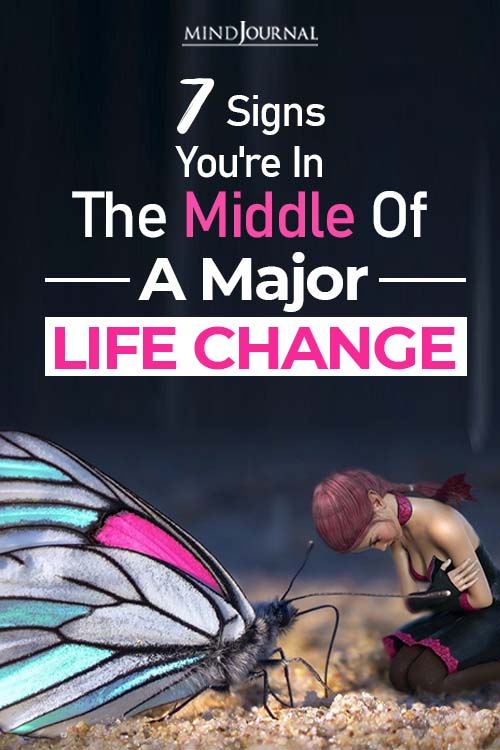 the middle of a major life change pinop