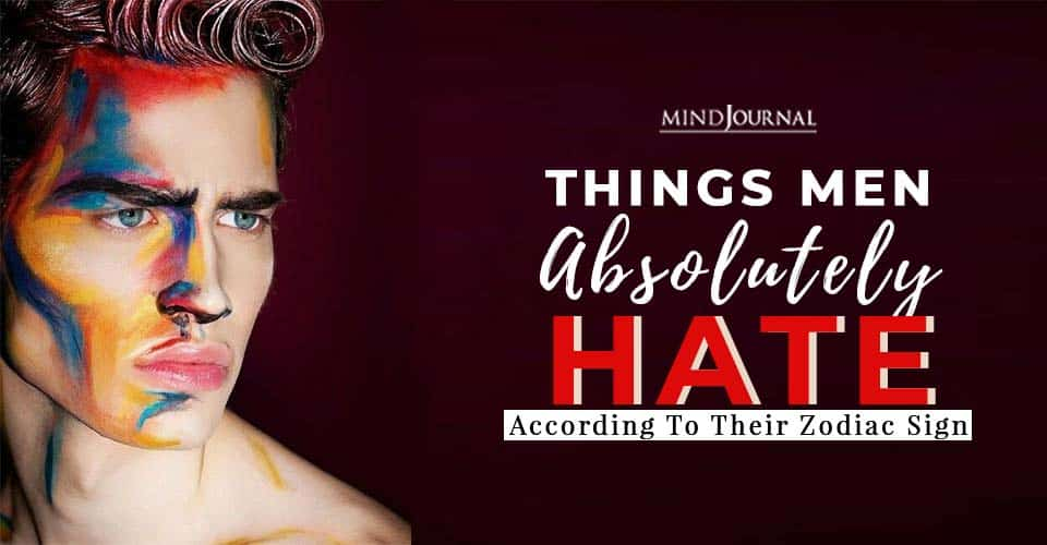 things men absolutely hate