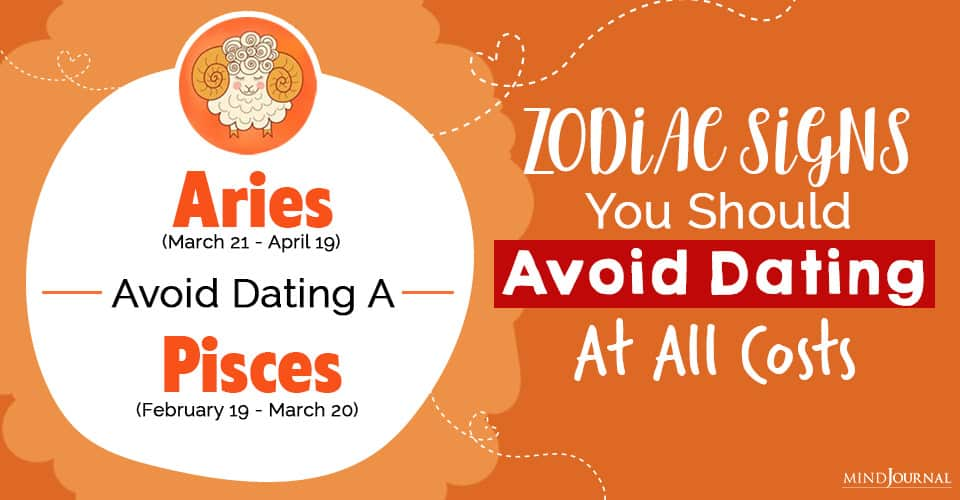 zodiac signs avoid dating at all costs