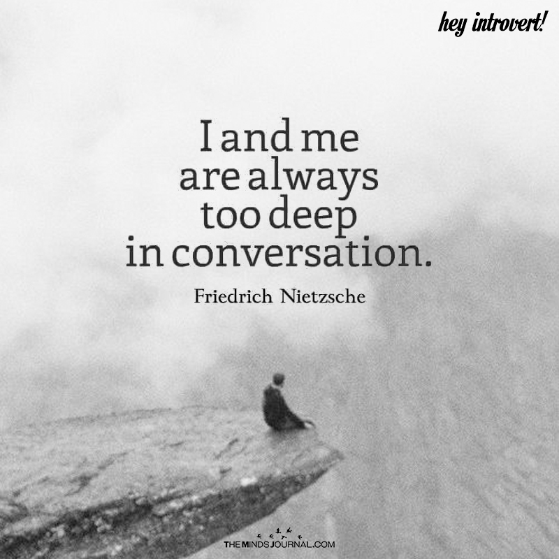 I And Me Are Always Too Deep in Conversation