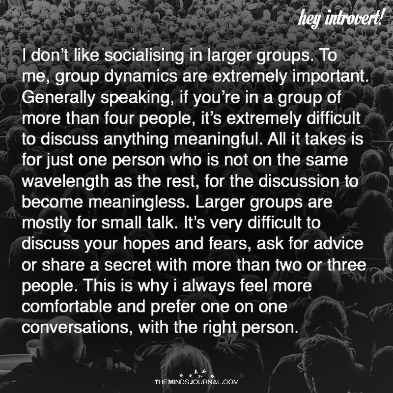 I Don't Like Socializing In Larger Groups