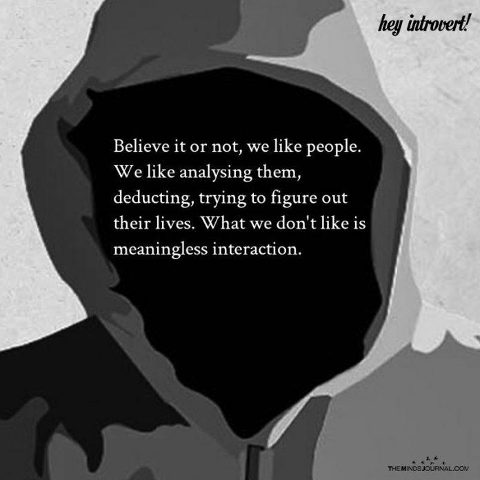 Believe It Or Not, We Like People