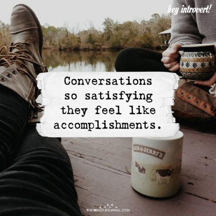 Conversations So Satisfying