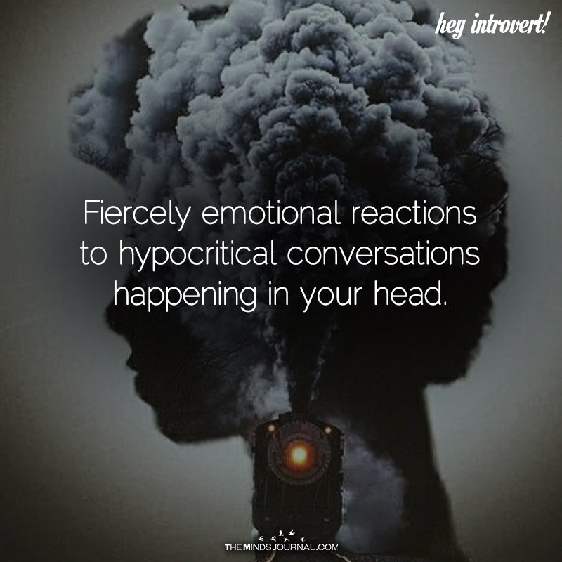 Fiercely Emotional Reactions To Hypocritical Conversations