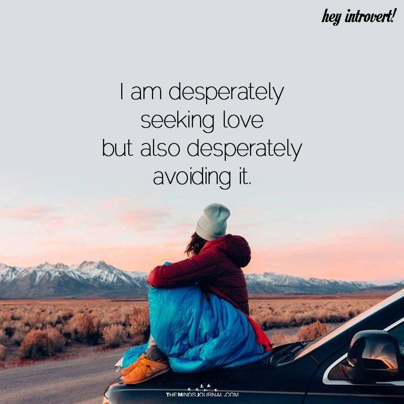 I Am Desperately Seeking Love