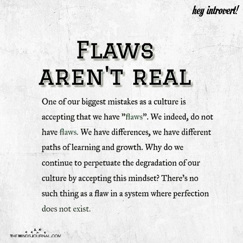 Flaws Aren't Real