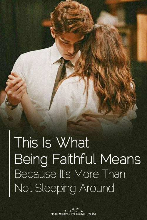 This Is What Being Faithful Means Because It's More Than Not Sleeping Around