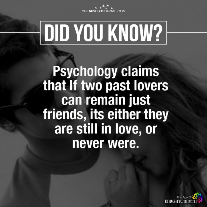 Psychology Claims That If Two Past Lovers Can Remain Just Friends