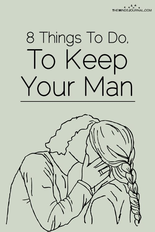 8 Things To Do To Keep Your Man