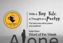 Instant Brew Word Of The Week, 'Alone' ( 6 Jan 2017 - 12 Jan 2018)