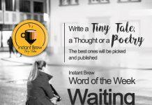 Instant Brew Word Of The Week, 'Waiting' ( 13 Jan 2017 - 19 Jan 2018)