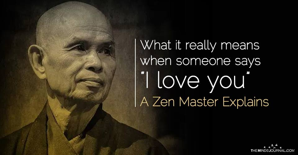 "What It Really Means When Someone Says ""I love you"": A Zen Master explains"