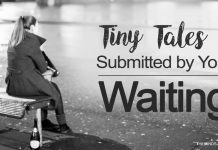 'Waiting' Tiny Tales