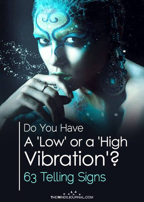 Low or high vibration