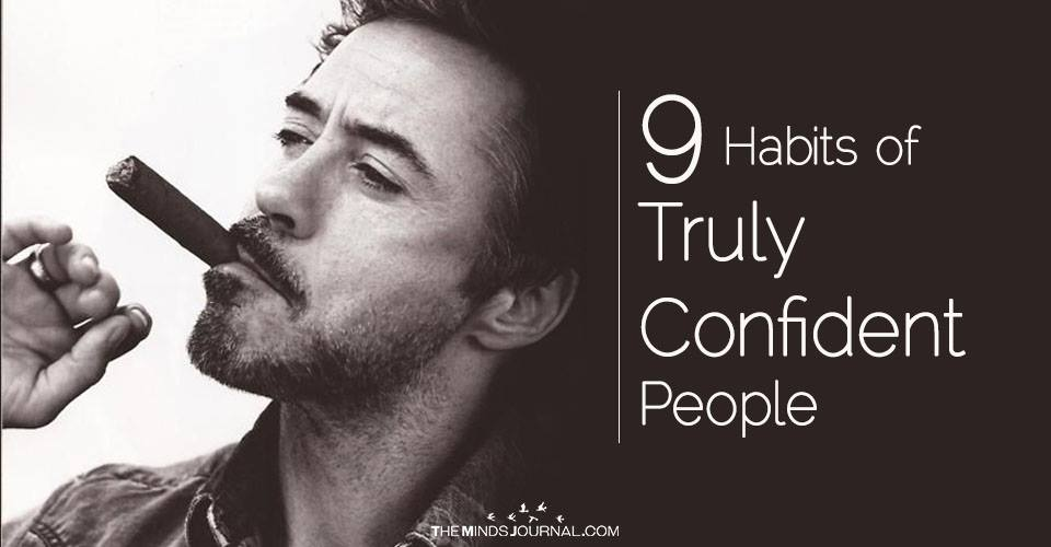 Nine Habits of Truly Confident People