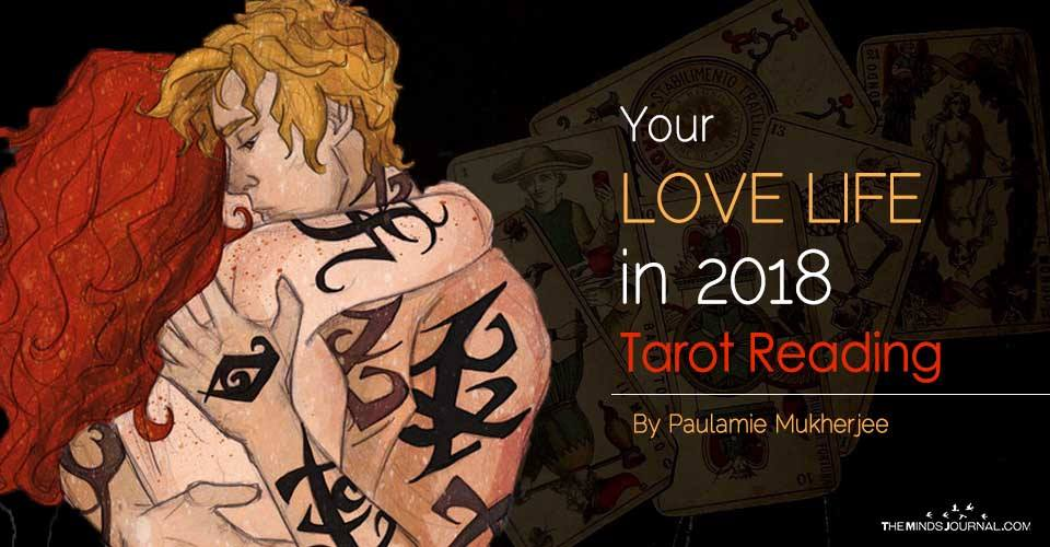 Your LOVE LIFE in 2018 – Tarot Reading