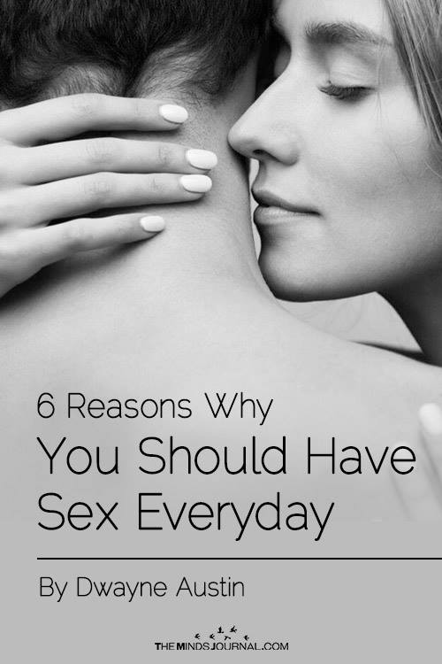 6 Reasons Why You Should Have sex Everyday