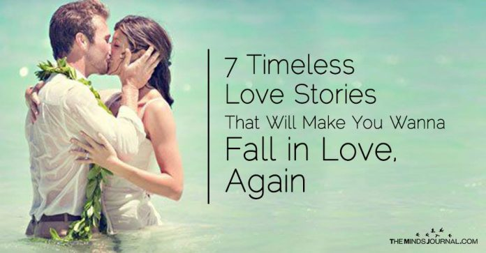 7 Timeless Love Stories That Will Make You Wanna Fall in Love, Again
