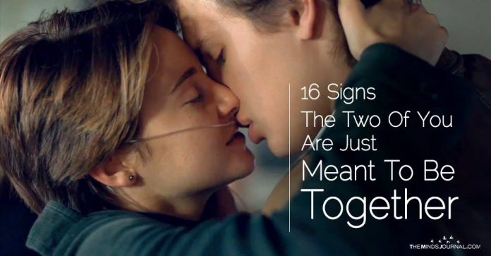 15 Signs The Two Of You Are Meant To Be Together
