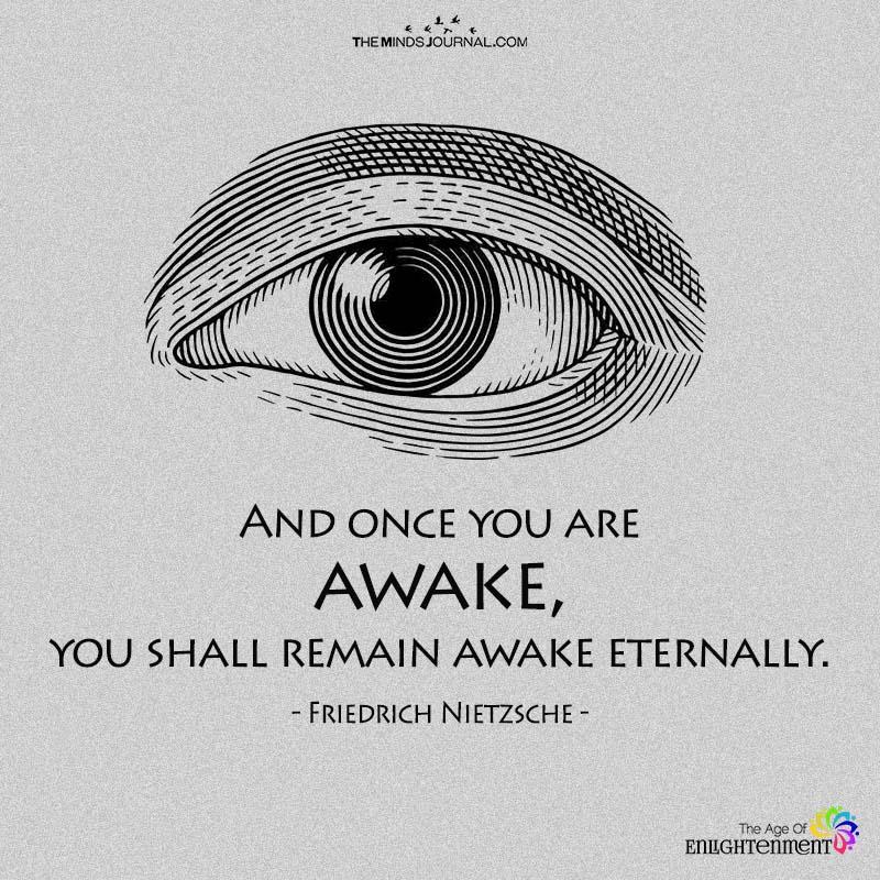 And Once You Are Awake