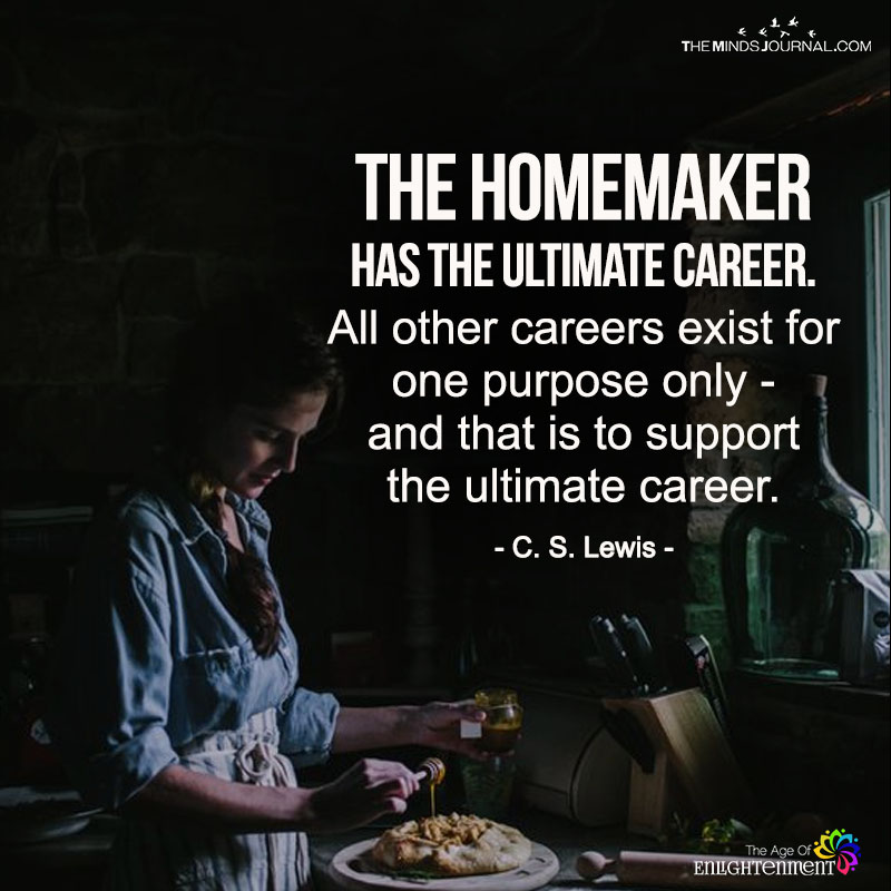 The Homemaker Has The Ultimate Career