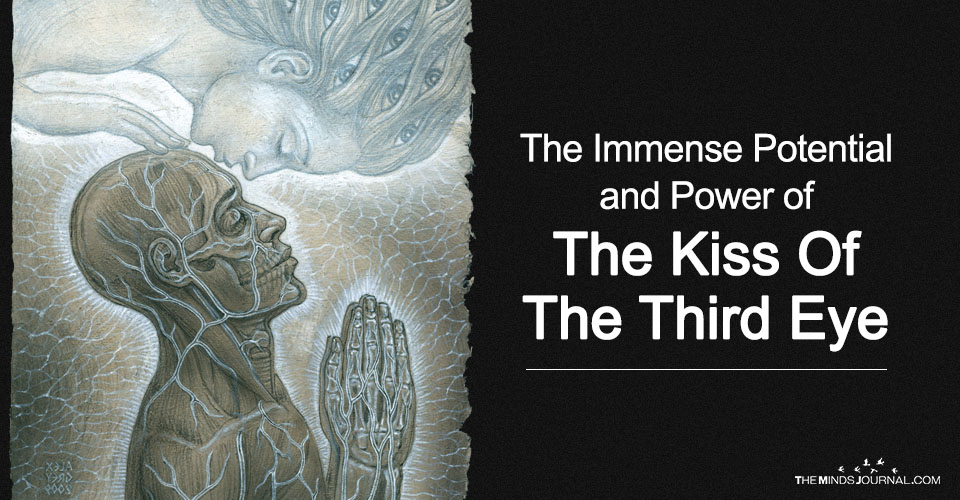 Discover The Immense Potential And Power Of The Kiss Of The Third Eye