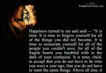 Happiness Turned to Me And Said