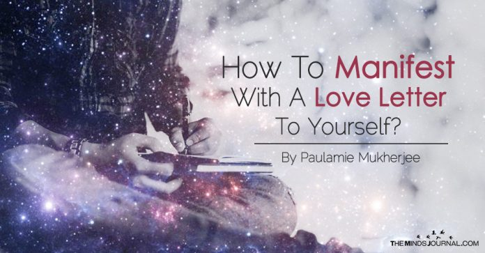 How to manifest with a Love Letter to yourself?
