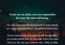 If You Are An Adult, You Are Responsible For Your Life And Well-being