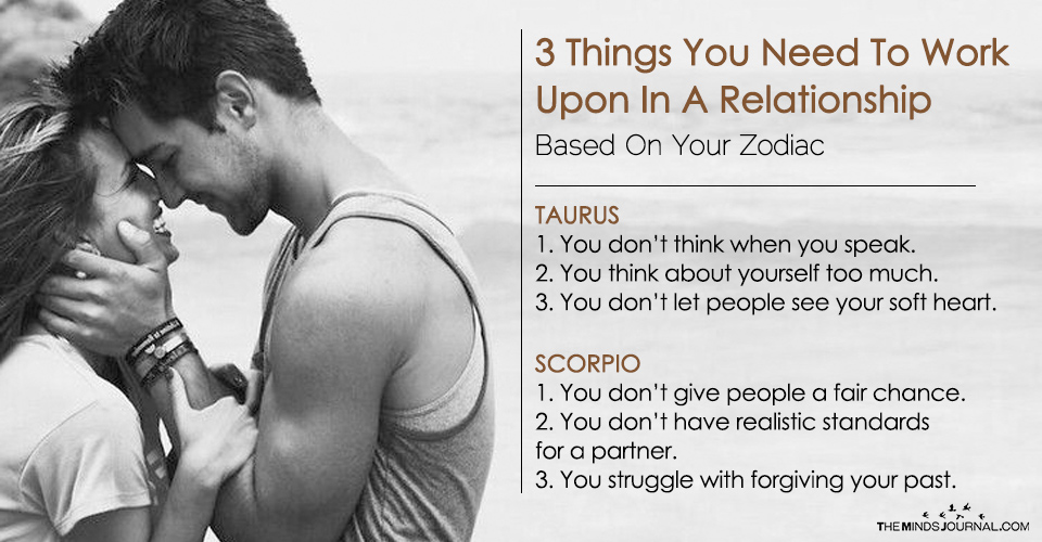 3 Things You Need To Work Upon In Your Relationship Based On Your