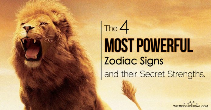 The 4 Most Powerful Zodiac Signs and their Secret Strengths