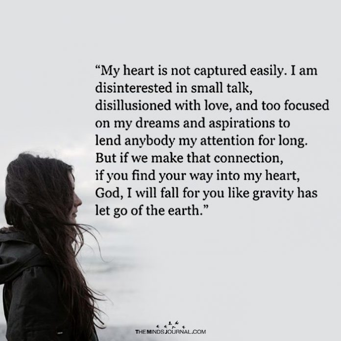 My Heart Is Not Captured Easily
