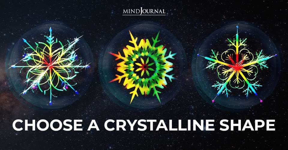 Choose Crystalline Shape Reveal Unresolved Karma From Your Past Life