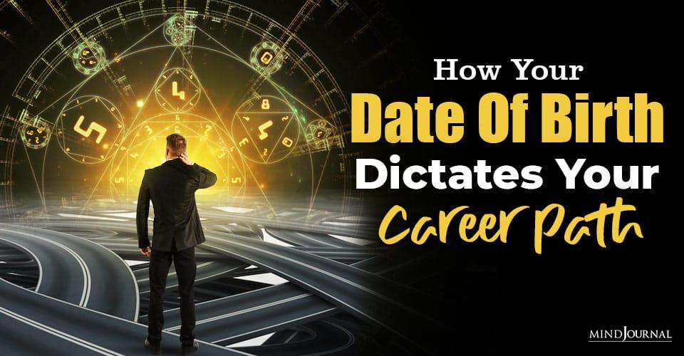 Date Of Birth Dictates Career Path
