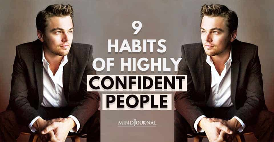 Habits Highly Confident People