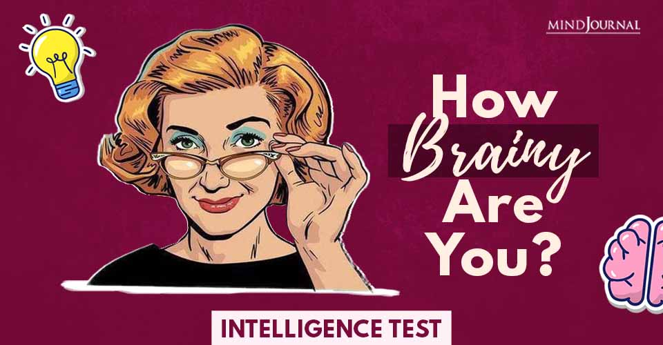 How Brainy Are You
