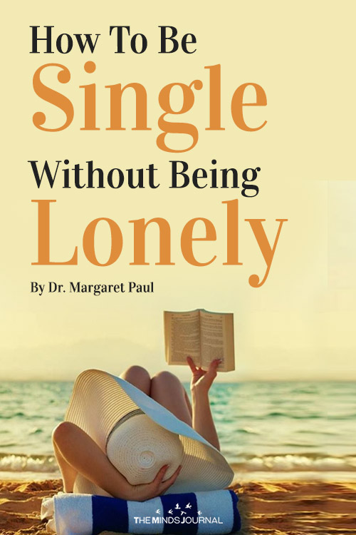 How To Be Single Without Being Lonely