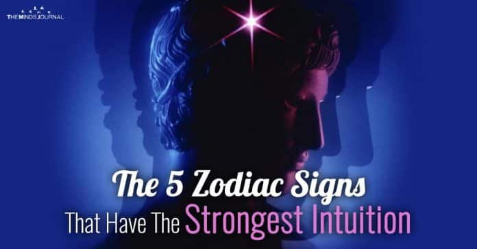The 5 Zodiac Signs That Have The Strongest Intuition