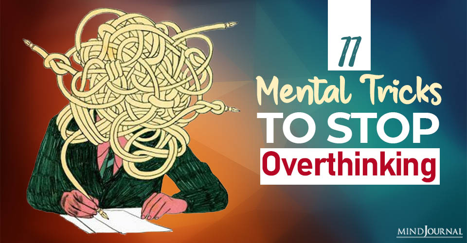 mental tricks to stop overthinking