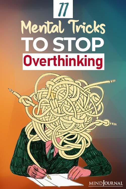 mental tricks to stop overthinking pinop