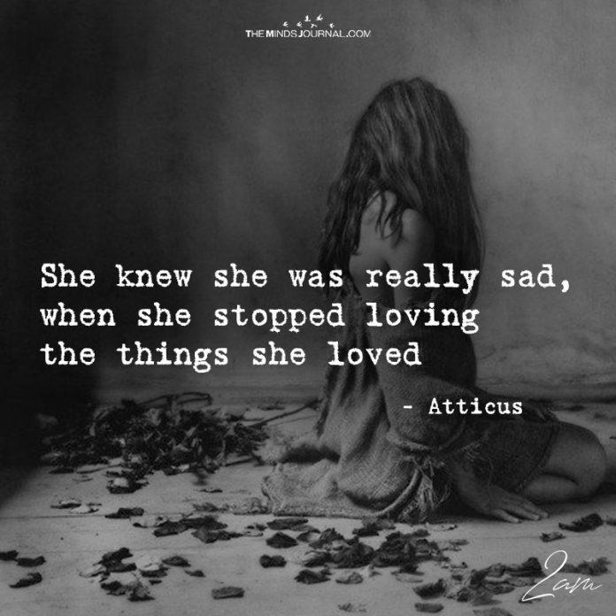 She Knew She Was Really Sad