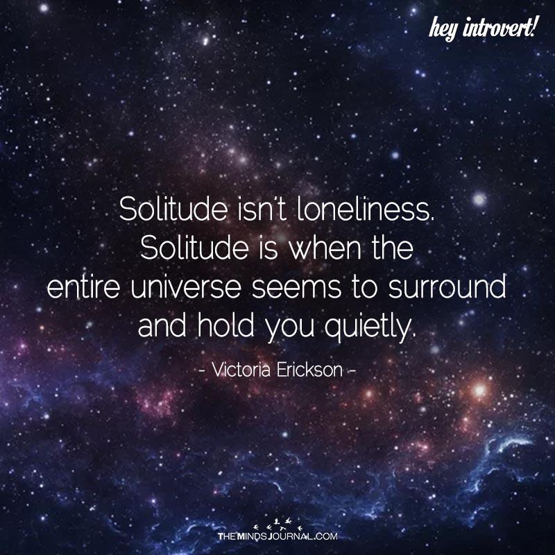 Solitude Isn't Loneliness