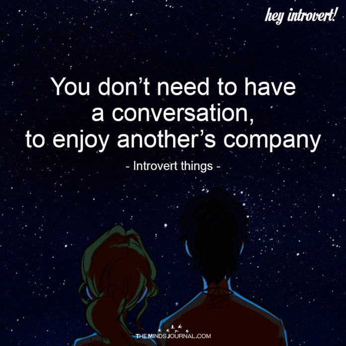 You Don't Need To have A Conversation