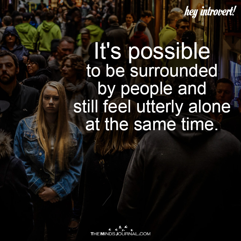 It's Possible To be Suurounded By The People
