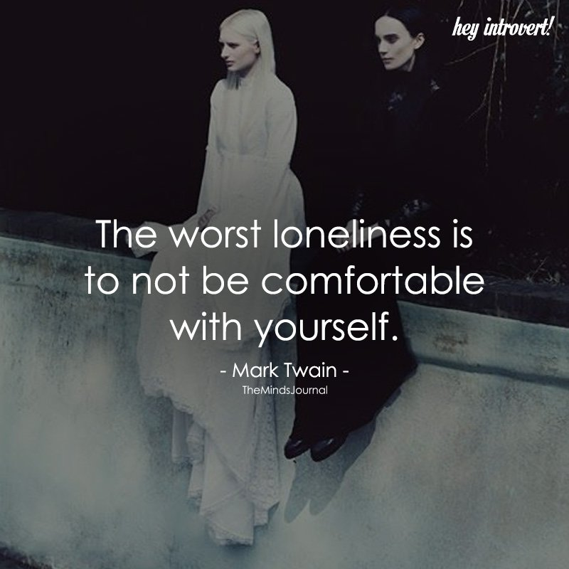 The Worst Loneliness